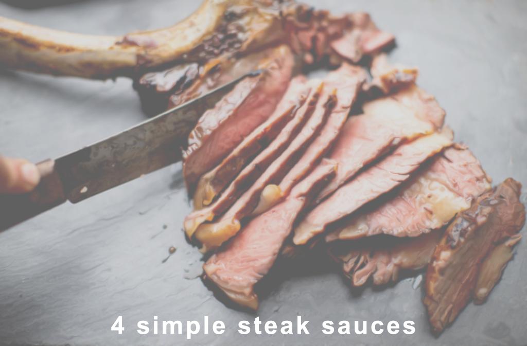 4 Steak sauce recipes
